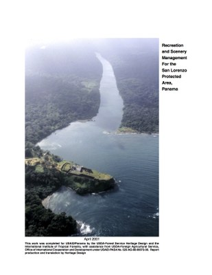 Recreation and Scenery Management for the San Lorenzo Protected Area, Panama