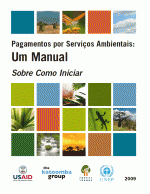 Payments for Ecosystem Services: Getting Started - A Primer (Portuguese)