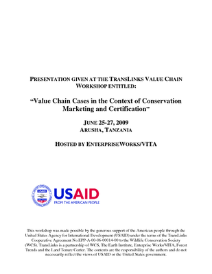 Value Chain Cases in the Context of Conservation, Marketing and Certification