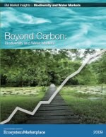 Beyond Carbon: Biodiversity and Water Markets