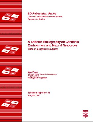 Selected Bibliography on Gender in Environment and Natural Resources: With an Emphasis on Africa