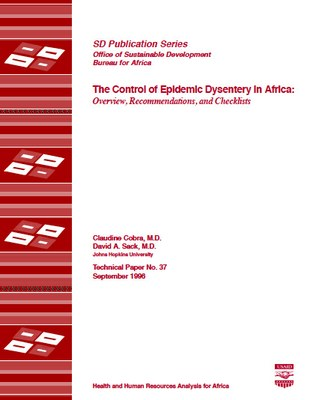 The Control of Epidemic Dysentery in Africa: Overview, Recommendations, and Checklists