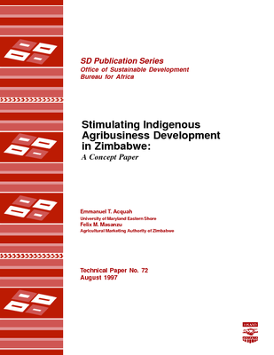 Stimulating Indigenous Agribusiness Development in Zimbabwe: A Concept Paper