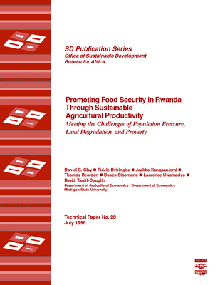 Promoting Food Security in Rwanda Through Sustainable Agricultural Productivity: Meeting the Challenges of Population Pressure, Land Degradation, and Proverty