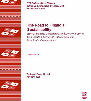 The Road to Financial Sustainability, How Managers, Government, and Donors in Africa Can Create a Legacy of Viable Public and Non-Profit Organizations