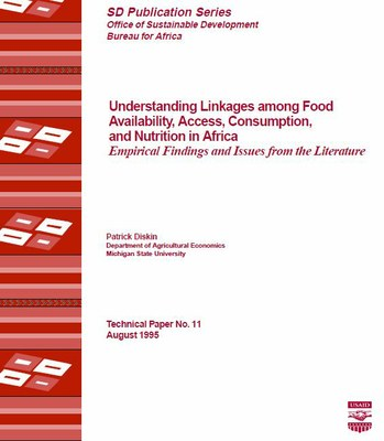 Understanding Linkages among Food Availability, Access, Consumption, and Nutrition in Africa, Empirical Findings and Issues from the Literature