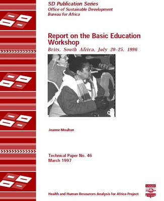 Report on the Basic Education Workshop Brits, South Africa, July 20–25, 1996