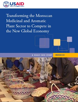 Transforming the Moroccan Medicinal and Aromatic Plant Sector to Compete in the New Global Economy