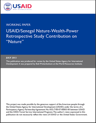 Working Paper - USAID-Senegal Nature, Wealth and Power Retrospective Study Contribution on Nature