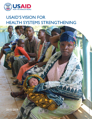 USAID's Vision for Health Systems Strengthening PDF