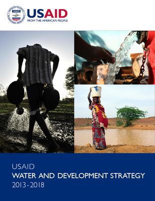 USAID Water and Development Strategy 2013 - 2018