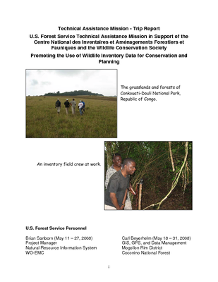 Rep of Congo USFS IP Trip Report: In Support of the Centre National des Inventaires et Aménagements Forestiers et Fauniques: Promoting the Use of Wildlife Inventory Data for Conservation and Planning; May 08