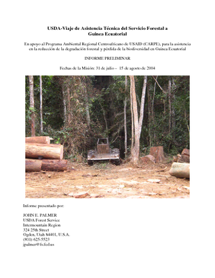 Equatorial Guinea USFS IP Trip Report: In Support to USAID Central African Regional Program for the Environment: Reducing Forest Degradation and Loss of Biodiveristy, Aug 04 | Spanish Version