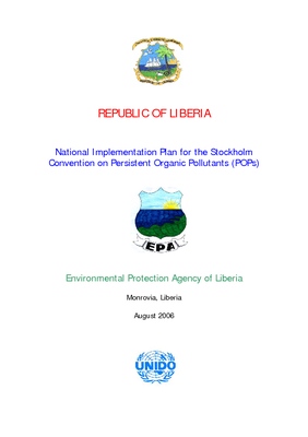 Liberia - Liberia Forest Initiative (LFI): National Implementation Plan for the Stockholm Convention on Persistent Organic Pollutants (POPs); Aug 06