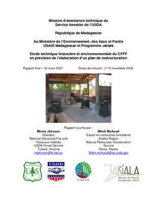 Madagascar USFS IP Trip Report:  In Support for the Technical Financial and Environmental Review of CFPF and in Preparation for the Development of a Restructuring Plan; Nov 06 | French Version""