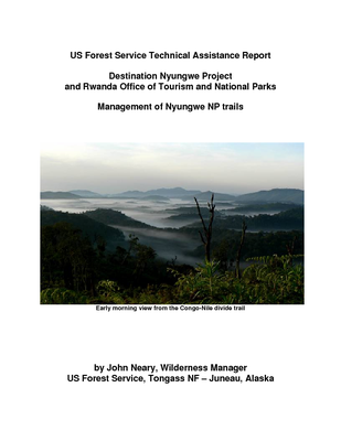Rwanda USFS IP Trip Report: Management of Nyungwe NP Trails; Mar 08
