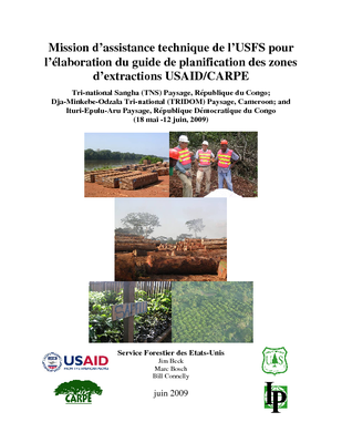 Central Africa USFS IP Trip Report: CARPE: USFS Technical Assistance Mission to Develop the USAID/CARPE Extractive Resource Zone Planning Guide; Gabon; Mar 09 | French