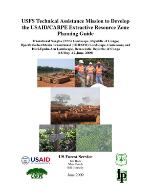 Central Africa USFS IP Trip Report: CARPE: USFS Technical Assistance Mission to Develop the USAID/CARPE Extractive Resource Zone Planning Guide; Gabon; Mar 09