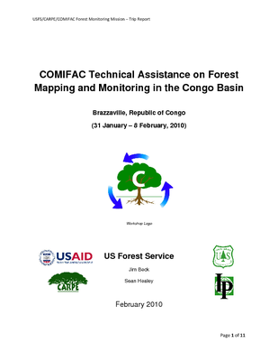 USFS/CARPE/COMIFAC Forest Monitoring Mission – Trip Report: COMIFAC Technical Assistance on Forest Mapping and Monitoring in the Congo Basin; February 2010