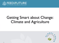 Getting Smart About Change: Climate and Agriculture