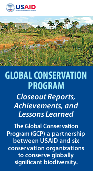 Cover: Global Conservation Program-Closeout Reports, Achievements, and Lessons Learned Featured February 22, 2011