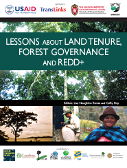 Cover: Lessons about Land Tenure, Forest Governance and REDD+ Featured Jan 10, 2012