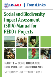 Cover: Social and Biodiversity Impact Assessment (SBIA) Manual for REDD+ Projects Featured December 2, 2011