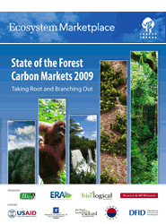 State of the Forest Carbon Markets 2009: Taking Root & Branching Out (Full Document)