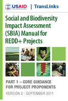 Social and Biodiversity Impact Assessment (SBIA) Manual for REDD+ Projects Featured December 2, 2011