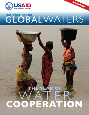 USAID Global Waters: The Year of Water Cooperation | March 2013
