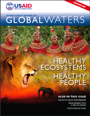 USAID Global Waters: Healthy Ecosystems, Healthy People | December 2012