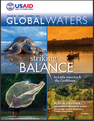 USAID Global Waters: Striking a Balance In Latin America & the Caribbean | January 2012