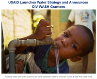 USAID Launches Water Strategy and Announces DIV WASH Grantees